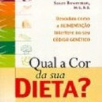 Qual a cor de sua dieta?